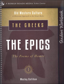 Greeks: The Epics Student Workbook (Old Western Culture: The Greeks)