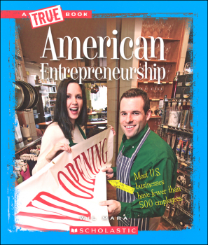 American Entrepreneurship (True Book-Great American Business)