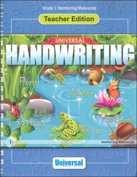 Reinforcing Manuscript - Grade 1 Teacher Edition (Universal Handwriting Series)