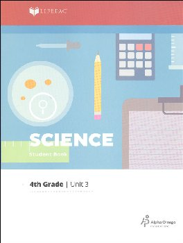Science 4 Lifepac - Unit 3 Worktext