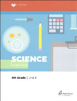 Science 4 Lifepac - Unit 4 Worktext