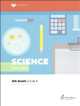 Science 4 Lifepac - Unit 9 Worktext
