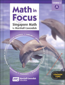 Math in Focus Course 3 Student Book A (Grade 8)