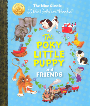 Poky Little Puppy and Friends: Nine Classic Little Golden Books