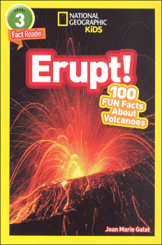 Erupt! 100 Fun Facts About Volcanoes (National Geographic Reader Level 3)