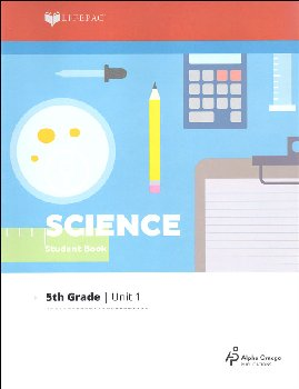 Science 5 Lifepac - Unit 1 Worktext