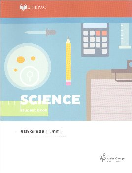 Science 5 Lifepac - Unit 3 Worktext