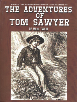 Adventures of Tom Sawyer (Standards-Based Literature Guide)