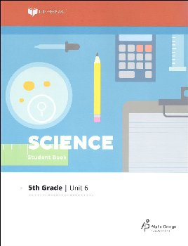 Science 5 Lifepac - Unit 6 Worktext