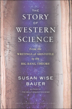 Story of Western Science: From the Writings of Aristotle to the Big Bang Theory