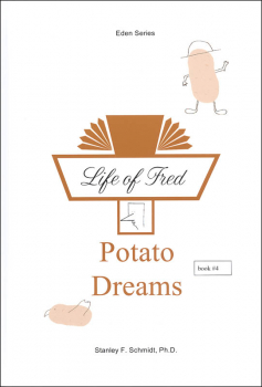 Life of Fred: Potato Dreams (Eden Series)