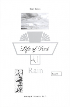 Life of Fred: Rain (Eden Series)