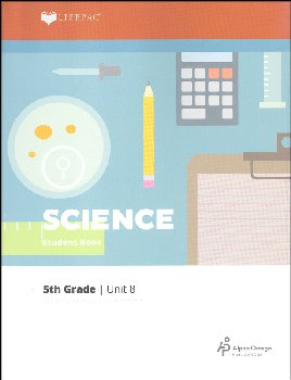 Science 5 Lifepac - Unit 8 Worktext