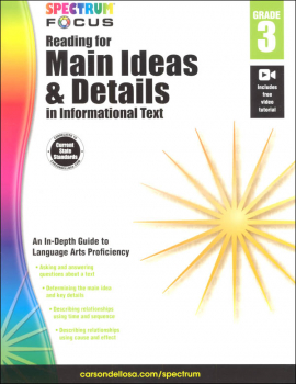 Reading for Main Ideas and Details in Informative Text Grade 3 (Spectrum Focus)