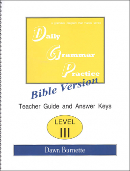 Daily Bible Grammar Practice: Bible III Teacher Guide