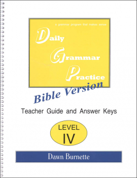 Daily Bible Grammar Practice: Bible IV Teacher Guide