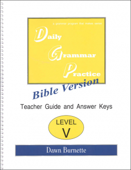 Daily Bible Grammar Practice: Bible V Teacher Guide