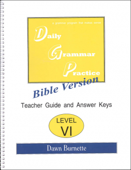 Daily Bible Grammar Practice: Bible VI Teacher Guide