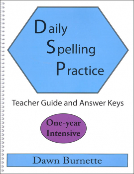 Daily Spelling Practice: One-Year Intensive Teacher Guide