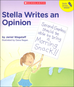 Stella Writes an Opinion (Stella Writes)