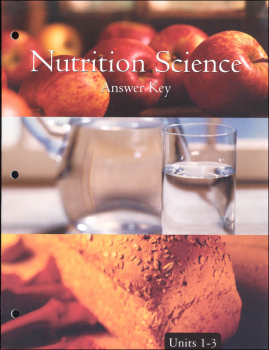 Nutrition Science - Unit 1-3: Answer Key