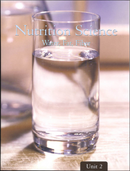 Nutrition Science - Unit 2: Water, Fat, Fiber