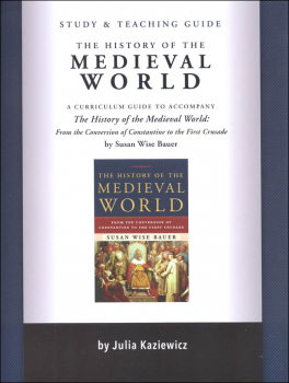 History of the Medieval World Study and Teaching Guide