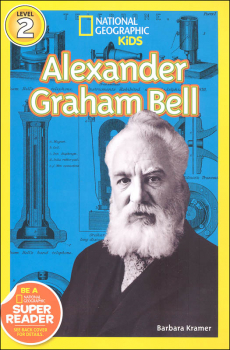 Alexander Graham Bell (National Geographic Reader Level 2)