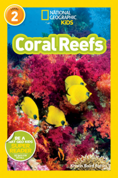 Coral Reefs (National Geographic Reader Level 2)