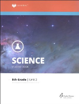 Science 8 Lifepac - Unit 2 Worktext