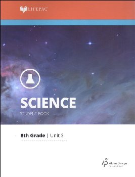Science 8 Lifepac - Unit 3 Worktext