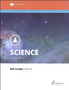 Science 8 Lifepac - Unit 5 Worktext