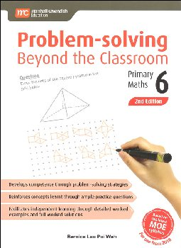 Problem Solving Beyond the Classroom Primary 6 2nd Ed.