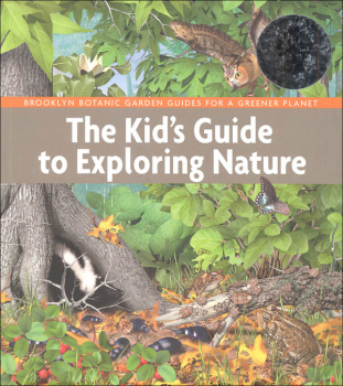 Kid's Guide to Exploring Nature