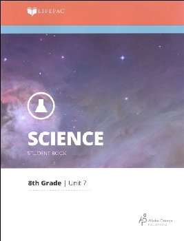 Science 8 Lifepac - Unit 7 Worktext