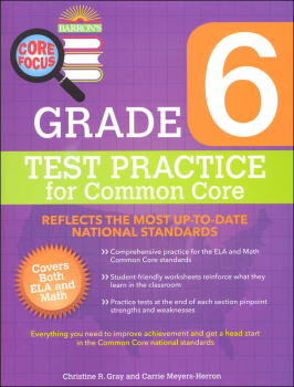 Test Practice for Common Core Grade 6 (Barron's Core Focus Workbook)