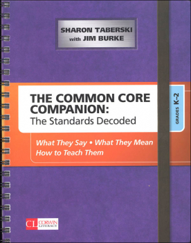 Common Core Companion: Standards Decoded Grades K-2