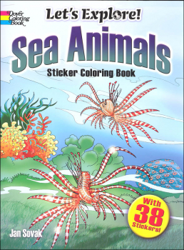 Let's Explore! Sea Animals Sticker Coloring Book