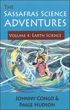 Sassafras Science Adventures Volume 4: Earth Science