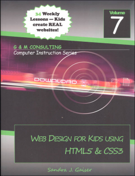 Web Design for Kids Using HTML5 & CSS3 Volume 7