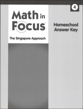 Math in Focus: Singapore Math Homeschool Answer Key Grade 4