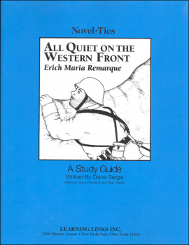 All Quiet on the Western Front Novel-Ties Study Guide
