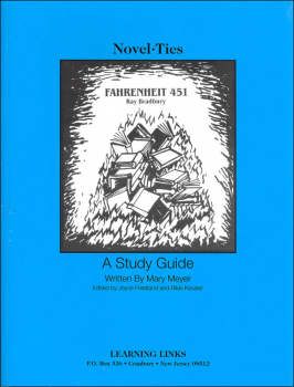 Fahrenheit 451 Novel-Ties Study Guide