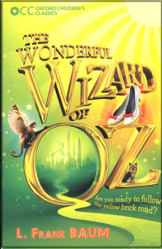 Wonderful Wizard of Oz (Oxford Children's Classic)