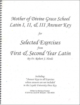 Latin I, II & III Answer Key for Selected Exercises