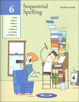 Sequential Spelling Level 6 Teacher's Guide Revised