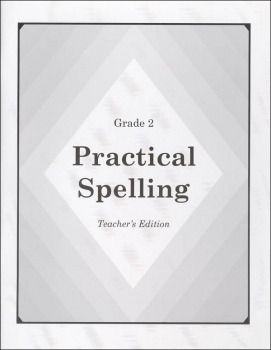 Practical Spelling Teacher's Edition Grade 2