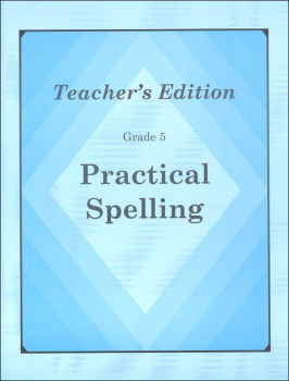 Practical Spelling Teacher's Edition Grade 5