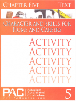 Character & Skills for Home & Careers Chapter 5 Activities