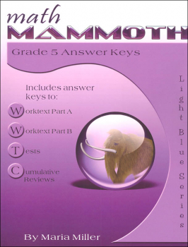 Math Mammoth Light Blue Series Grade 5 Answer Key (Colored Version)